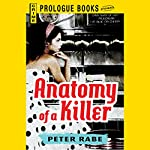 Anatomy of a Killer | Peter Rabe