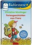 Feriengeschichten vom Franz (Büchersterne)