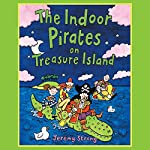 The Indoor Pirates on Treasure Island | Jeremy Strong