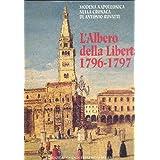 Modena napoleonica nella Cronaca di Antonio Rovatti. L'Albero della Libertà 1796-1797