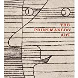The Printmaker's Art (Hardback)