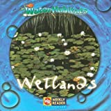img - for Wetlands (Water Habitats) book / textbook / text book