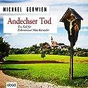 Andechser Tod: Ein Fall für Exkommissar Max Raintaler Hörbuch von Michael Gerwien Gesprochen von: Florian Lechner
