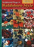 Download Sculptured Rugs in Waldoboro Style (Rug Hooking Magazine's Framework)