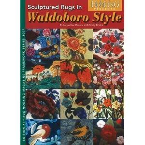 Sculptured Rugs in Waldoboro Style (Rug Hooking Magazine's Framework)