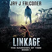 Linkage: The Narrows of Time Series, Book 1   [Jay J. Falconer]