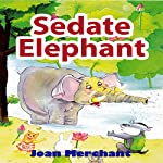 Sedate Elephant | Joan Merchant