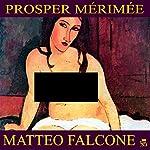 Matteo Falcone | Prosper Mérimée