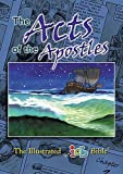 The Illustrated Bible: Acts (The Illustrated Icb Bible)