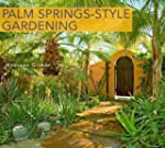 Palm Springs-Style Gardening: The Com...