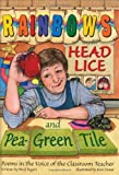 img - for Rainbows, Head Lice, and Pea-Green Tile: Poems in the Voice of the Classroom Teacher by Bagert, Brod (1999) Hardcover book / textbook / text book