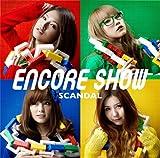 ENCORE SHOW(初回生産限定盤)(DVD付)