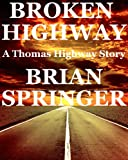 Broken Highway (A Thomas Highway Story)