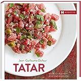 Tatar: Mehr als Fleisch - roh und köstlich