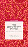 img - for The Contemporary Embassy: Paths to Diplomatic Excellence (Palgrave Pivot) book / textbook / text book