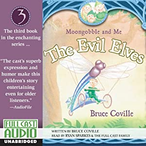The Evil Elves: Moongobble and Me | [Bruce Coville]