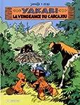 Yakari 26 : La vengeance du Carcajou
