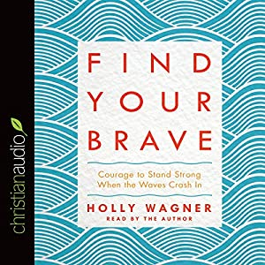 Find Your Brave Audiobook