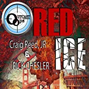 OUTCAST Ops: Red Ice | Craig Reed Jr, Rick Chesler