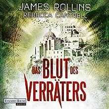Das Blut des Verräters (Erin Granger 2) Hörbuch von James Rollins, Rebecca Cantrell Gesprochen von: Oliver Brod