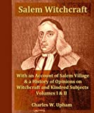 img - for Salem Witchcraft, Vol. 1 & 2, Complete book / textbook / text book