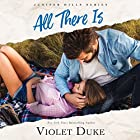 All There Is Audiobook by Violet Duke Narrated by A. T. Chandler, Kate Rudd