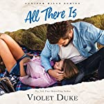 All There Is | Violet Duke