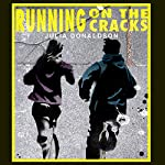 Running on the Cracks | Julia Donaldson