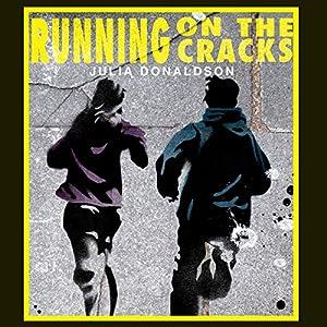 Running on the Cracks | [Julia Donaldson]