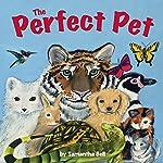 The Perfect Pet | Samantha Bell