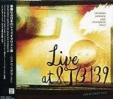 ����ʤ����ܤΥ��㥺�����ꥹ��ã-live at STB139,Vol.1