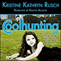 Coolhunting Audiobook by Kristine Kathryn Rusch Narrated by Kristin Allison