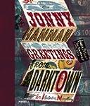 Jonny Hannah: Greetings from Darktown...