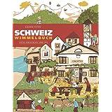 "Schweiz Wimmelbuch: Reise �ber Berg und Talvon ""Andrea Peter"""