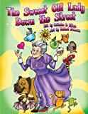 img - for The Sweeet Old Lady Down the Street book / textbook / text book