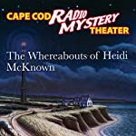 The Whereabouts of Heidi McKnown | Steven Thomas Oney