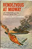 img - for Rendezvous at Midway USS Yorktown and the Japanese Carrier Fleet book / textbook / text book
