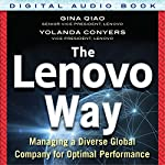The Lenovo Way: Managing a Diverse Global Company for Optimal Performance | Gina Qiao,Yolanda Conyers