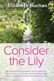 img - for Consider the Lily book / textbook / text book