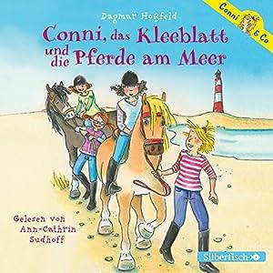 Conni, das Kleeblatt und die Pferde am Meer (Conni & Co 11) Hörbuch