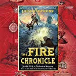 The Fire Chronicle: The Books of Beginning, Book 2 | John Stephens