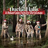 Duck the Halls: a Robertson Family Christmas by The Robertsons (2013) Audio CD