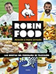 Robin Food. Atrac�n A Mano Armada (SA...