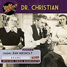 Dr. Christian Radio/TV Program Auteur(s) :  Radio Archives Narrateur(s) :  full cast