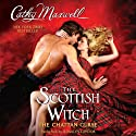 The Scottish Witch: The Chattan Curse (       UNABRIDGED) by Cathy Maxwell Narrated by Rosalyn Landor