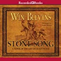 Stone Song: A Novel of the Life of Crazy Horse Audiobook by Win Blevins Narrated by Jim Jenner