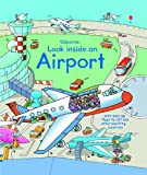 img - for Look Inside an Airport (Look Inside (Usborne)) book / textbook / text book