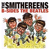 B-Sides the Beatles ~ Smithereens