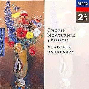 Chopin : Nocturnes - 4 Ballades