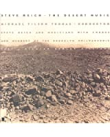 Steve Reich : The Desert Music